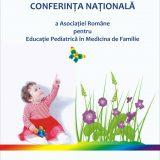 Conferinta Nationala a Asociatiei Romane pentru Educatie Pediatrica in Medicina de Familie